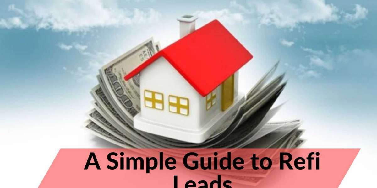 A Simple Guide to Refi Leads