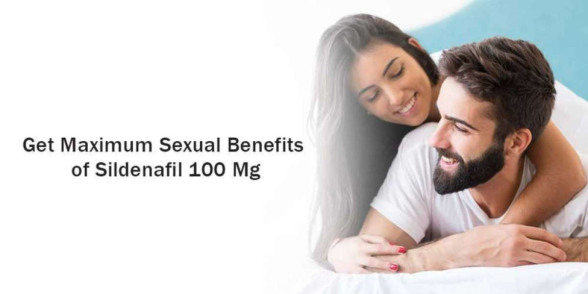Get Maximum Sexual Benefits Of Sildenafil 100 Mg