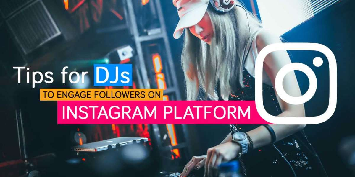 Tips for DJs to Engage Followers on Instagram Platform