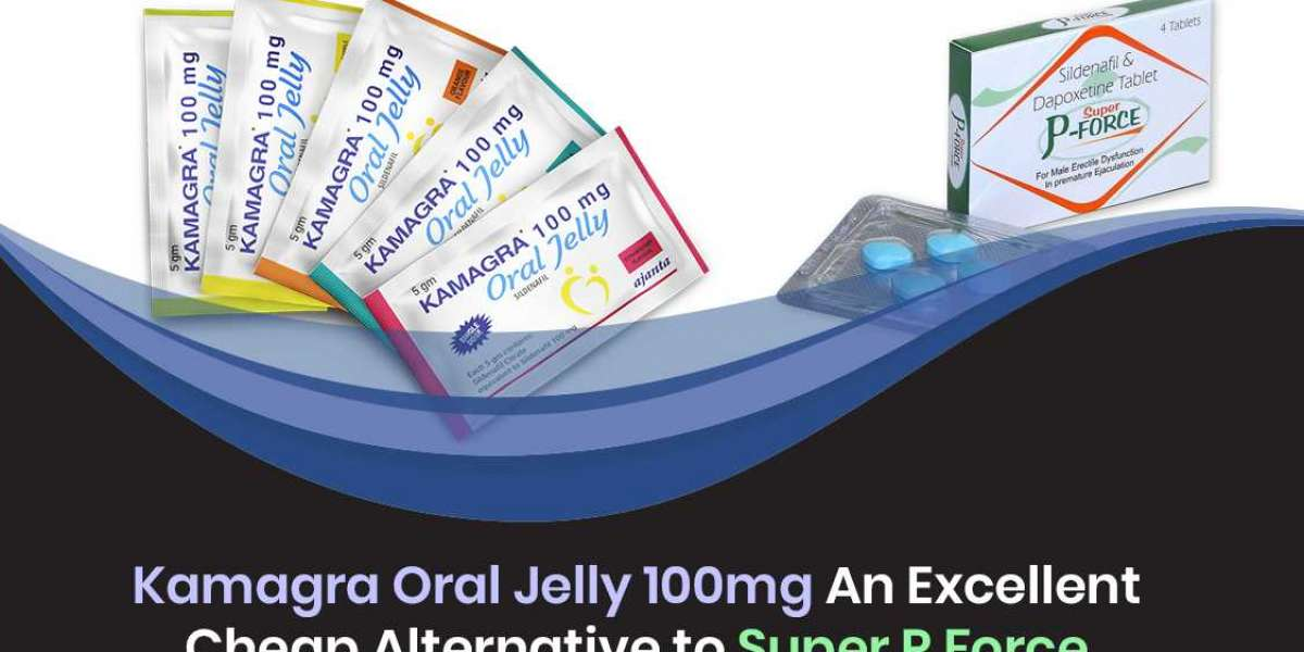 Kamagra Oral Jelly 100mg An Excellent cheap Alternative to Super p force