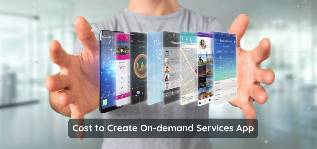 How much does it cost to create an on-demand services app?