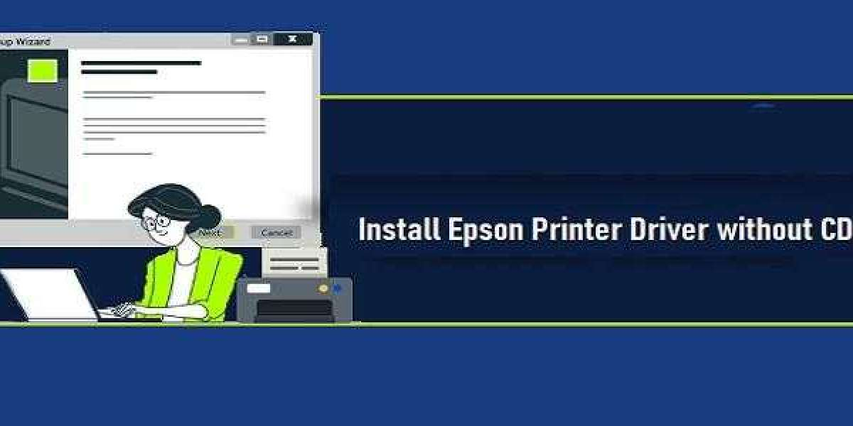 Install Epson Printer Drivers without CD - Easy Steps To Fix