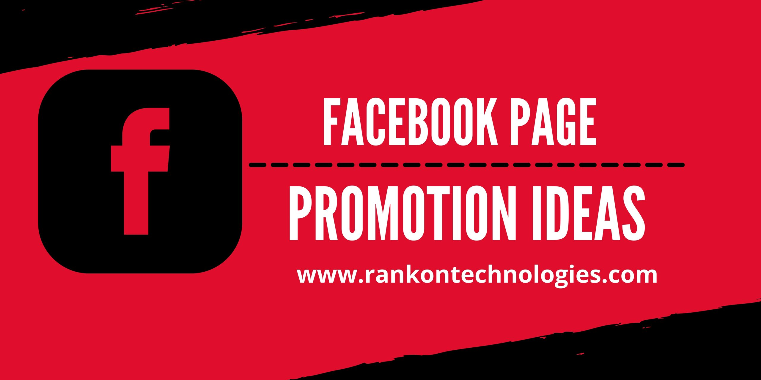 Facebook Page Promotion: How To Promote Your Facebook Page?